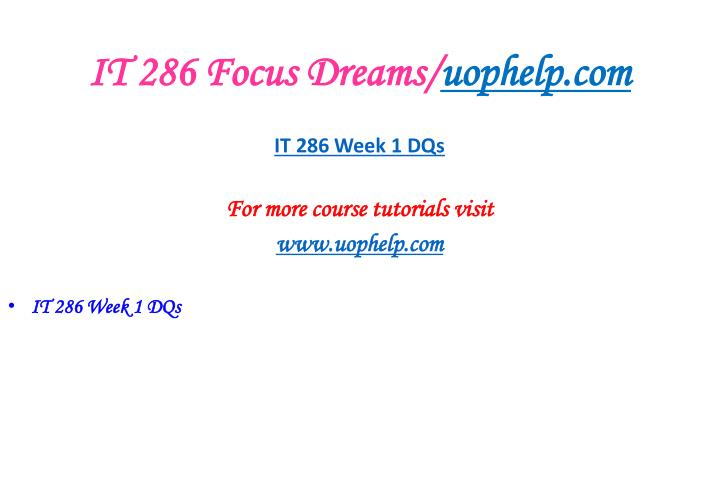 It 286 focus dreams uophelp com2