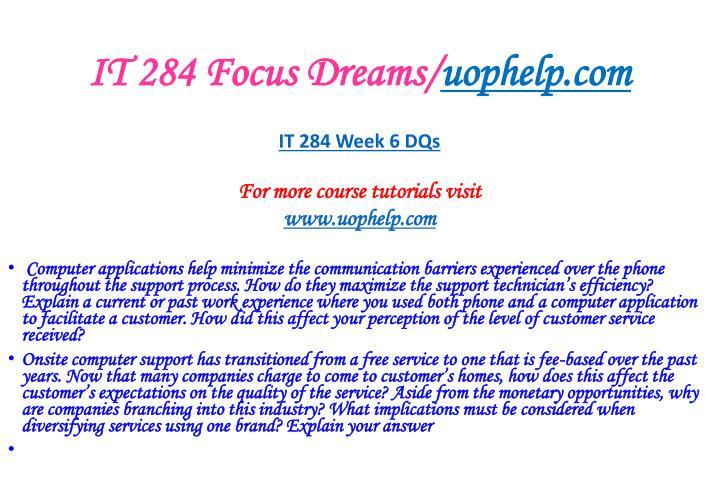 IT 284 Focus Dreams/