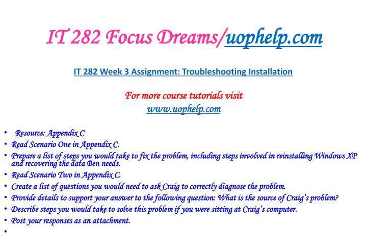 IT 282 Focus Dreams/