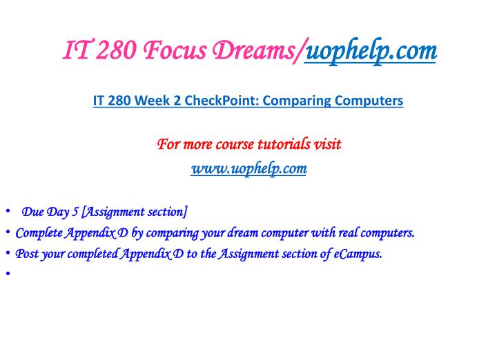IT 280 Focus Dreams/