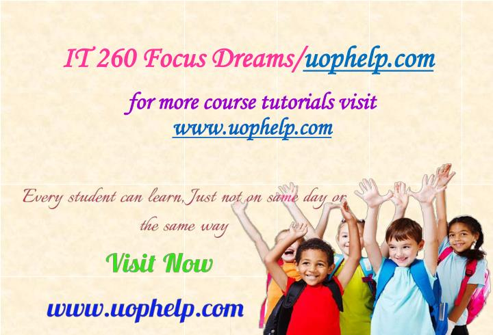 It 260 focus dreams uophelp com