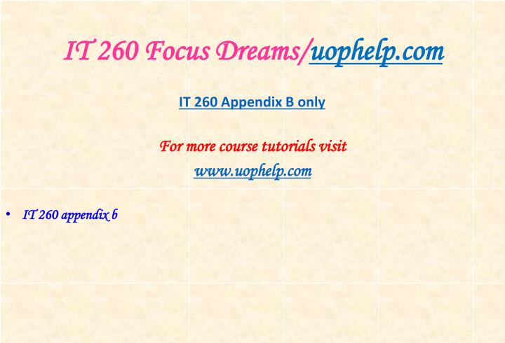 It 260 focus dreams uophelp com1