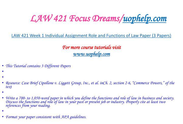 LAW 421 Focus Dreams/