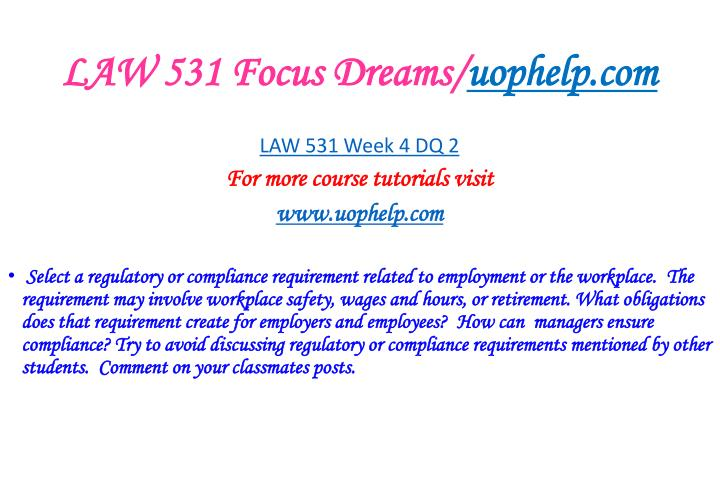 LAW 531 Focus Dreams/