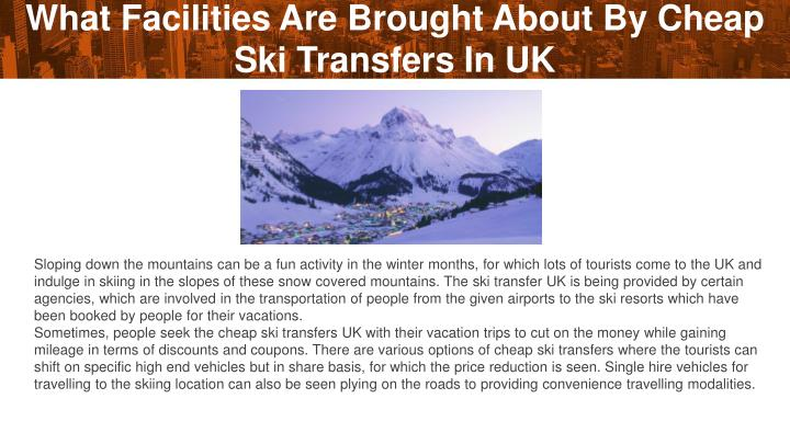 What Facilities Are Brought About By Cheap Ski Transfers In UK