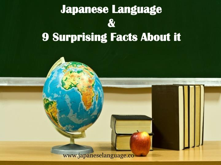 Japanese language 9 surprising facts about it
