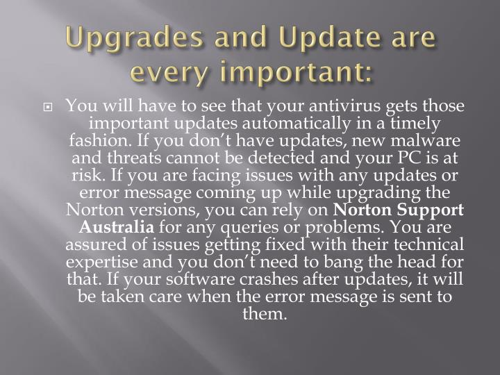 Upgrades and Update are every important: