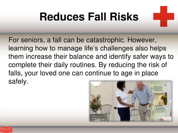 Reduces Fall Risks