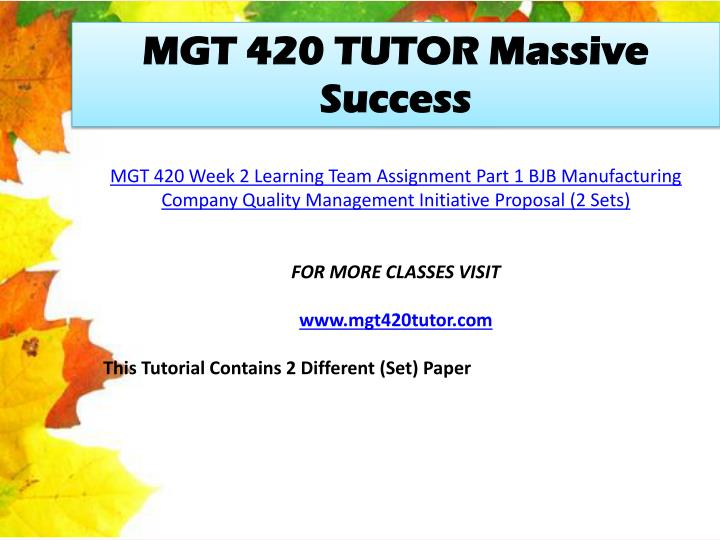 MGT 420 TUTOR Massive Success