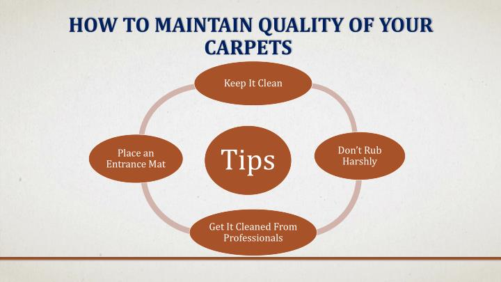 How To Maintain Quality of your     			     Carpets