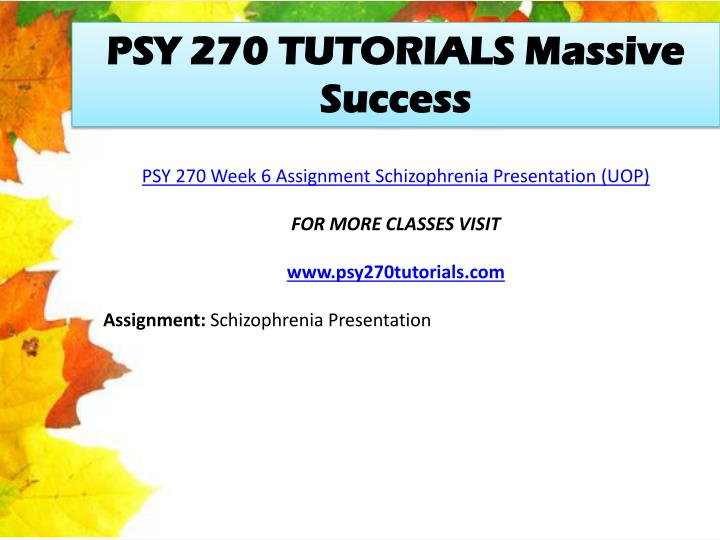 PSY 270 TUTORIALS Massive Success