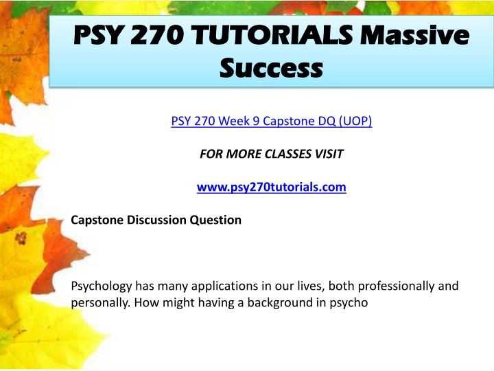 PSY 270 TUTORIALS Massive Success