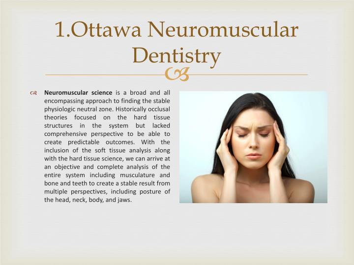 1.Ottawa Neuromuscular