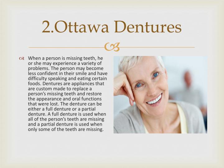 2.Ottawa Dentures
