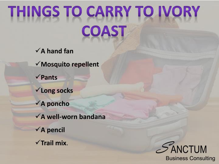 Things to carry to ivory coast
