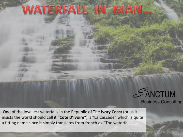 WATERFALL  IN  MAN…