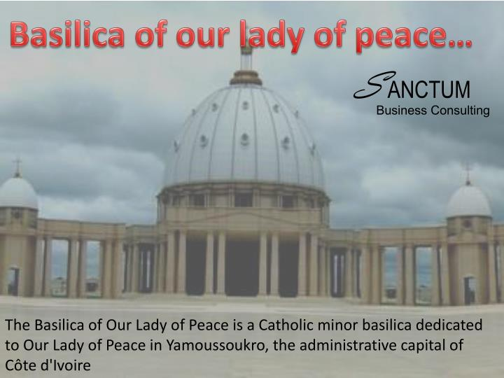Basilica of our lady of peace…