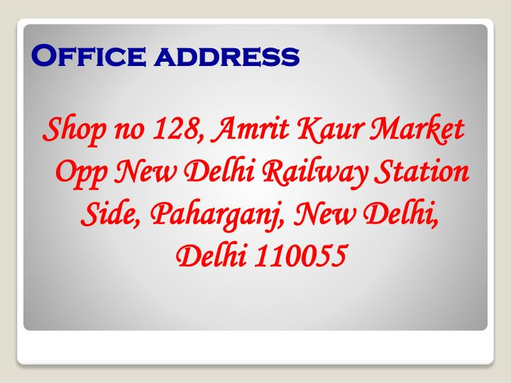 Shop no 128, Amrit Kaur Market Opp New Delhi Railway Station Side, Paharganj, New Delhi, Delhi 110055