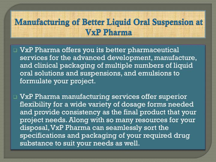 Manufacturing of Better Liquid Oral Suspension at