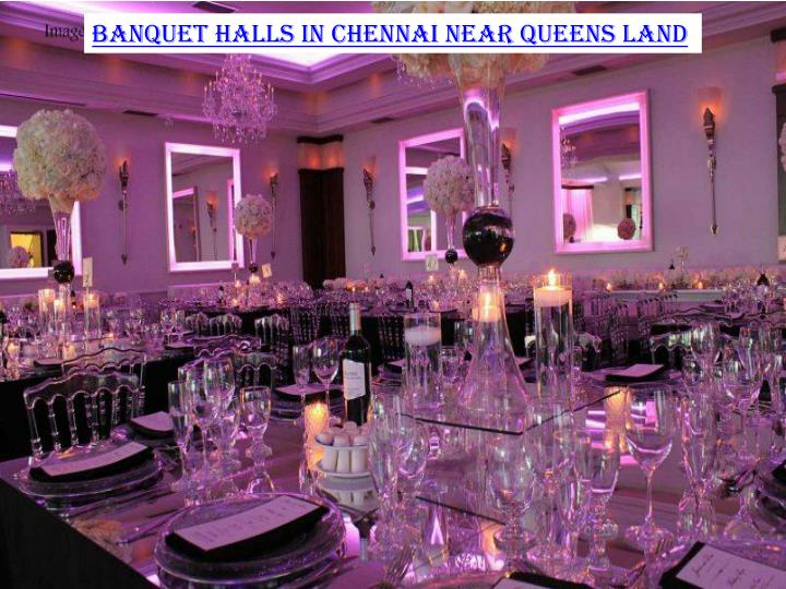 Banquet halls in Chennai near Queens Land