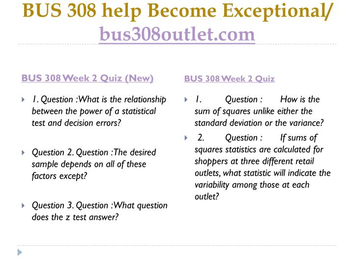 BUS 308 help Become Exceptional/