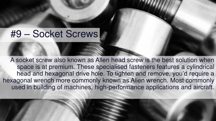 #9 – Socket Screws
