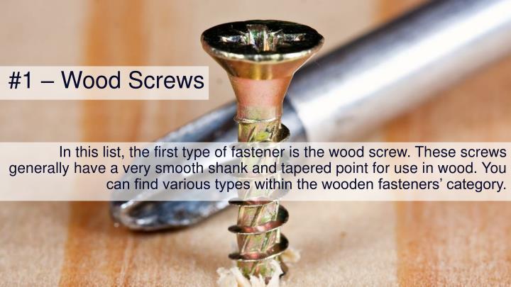 #1 – Wood Screws