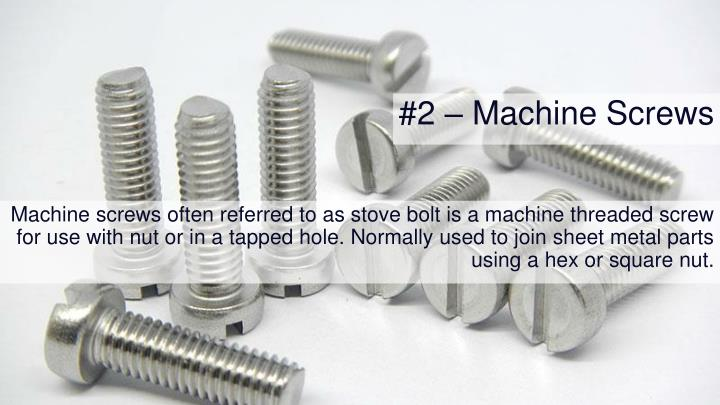 #2 – Machine Screws