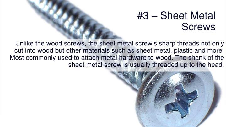 #3 – Sheet Metal Screws