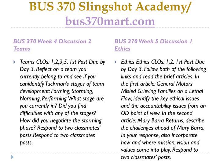 BUS 370 Slingshot Academy/