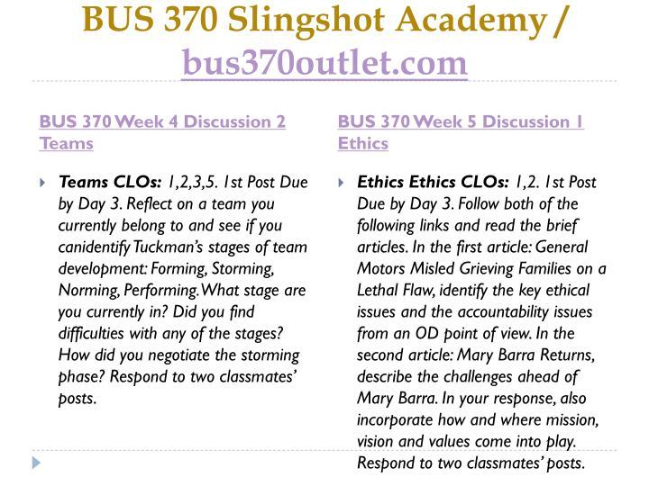 BUS 370 Slingshot Academy /