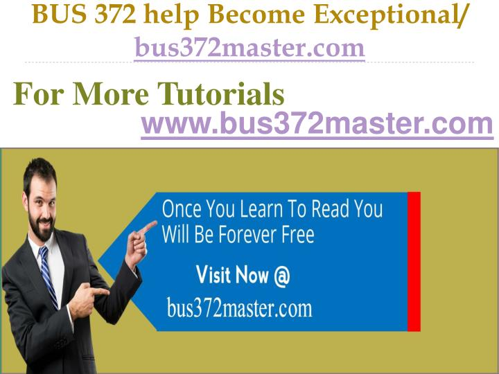 Bus 372 help become exceptional bus372master com