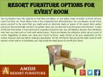 resort furniture options for every room3