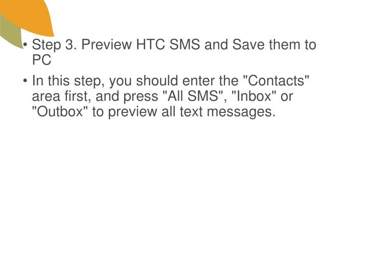Step 3. Preview HTC SMS and Save them to PC