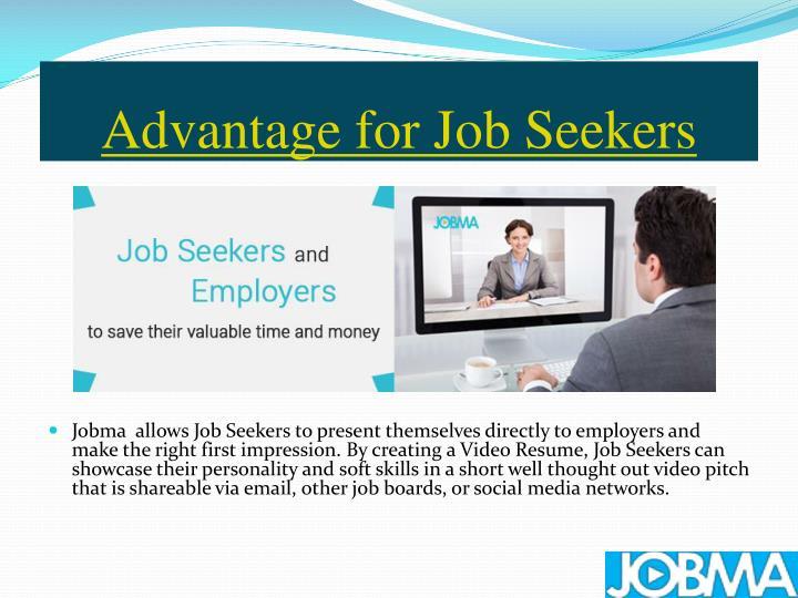 Advantage for Job Seekers