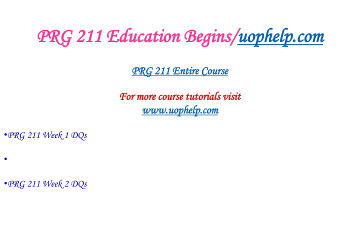 Prg 211 education begins uophelp com1