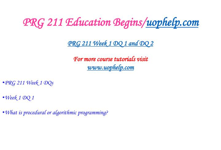 PRG 211 Education Begins/