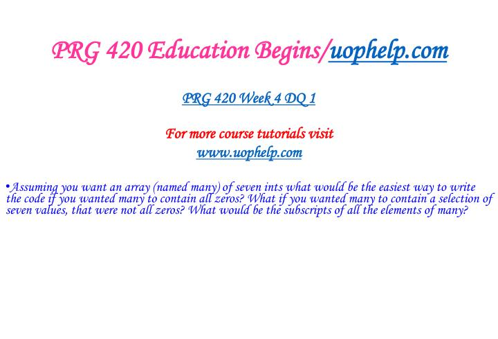 PRG 420 Education Begins/