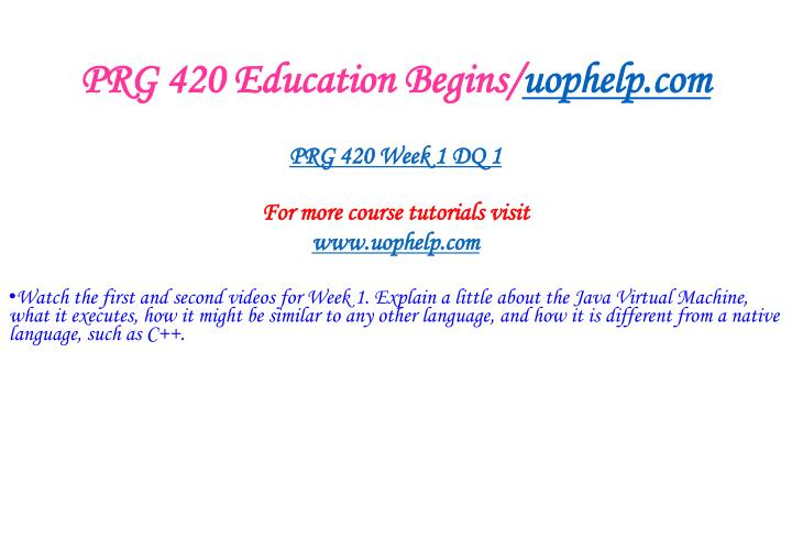 Prg 420 education begins uophelp com2