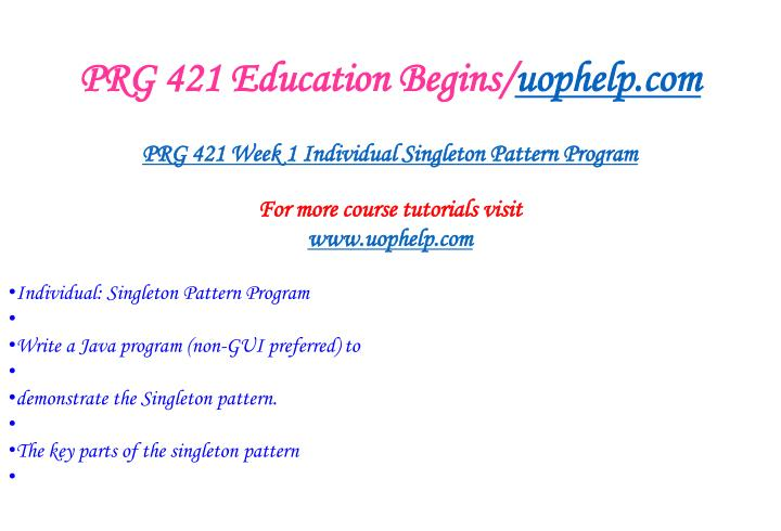 PRG 421 Education Begins/