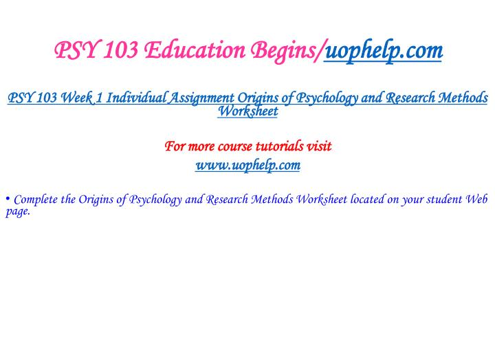 Psy 103 education begins uophelp com2
