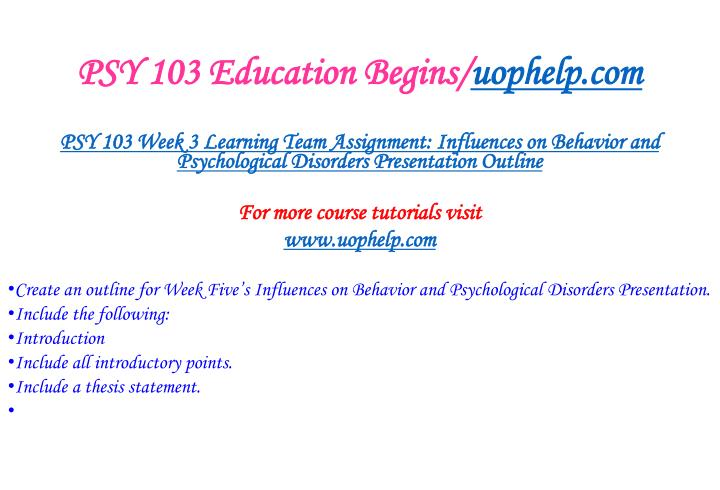 PSY 103 Education Begins/