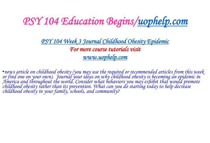 PSY 104 Education Begins/