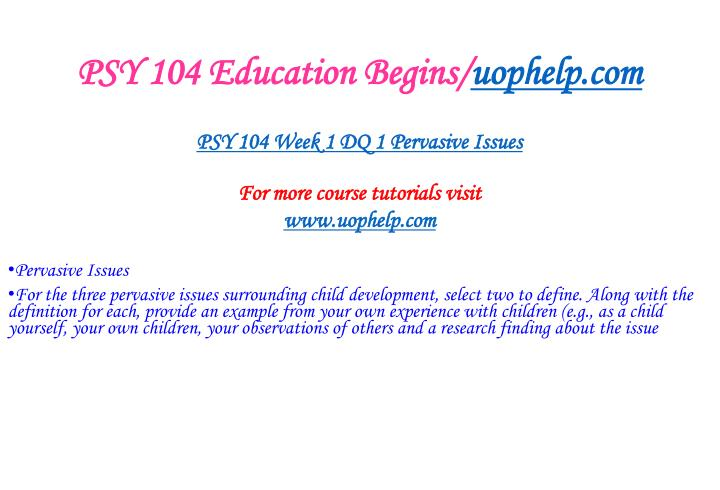 Psy 104 education begins uophelp com2