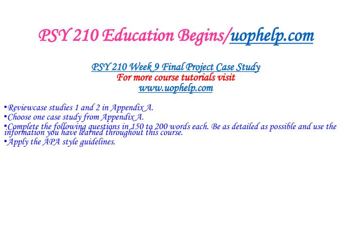 PSY 210 Education Begins/