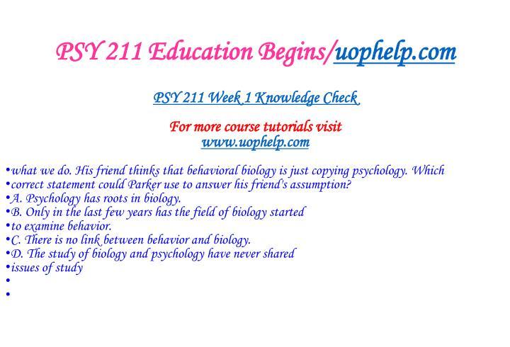 PSY 211 Education Begins/
