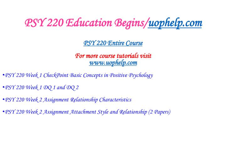 Psy 220 education begins uophelp com1