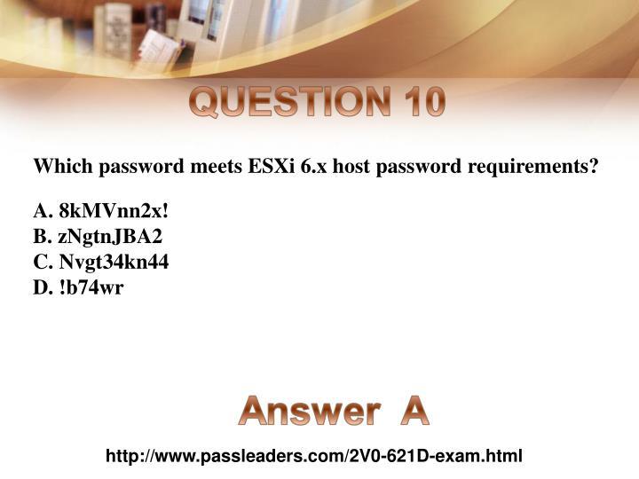Which password meets ESXi 6.x host password requirements?