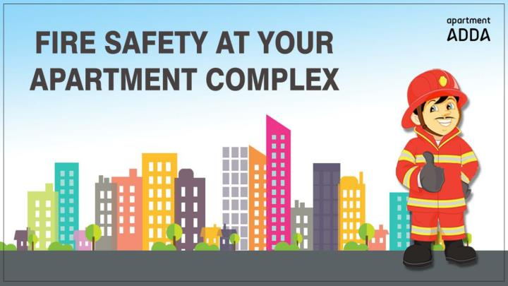 FIRE SAFETY AT YOUR APARTMENT COMPLEX