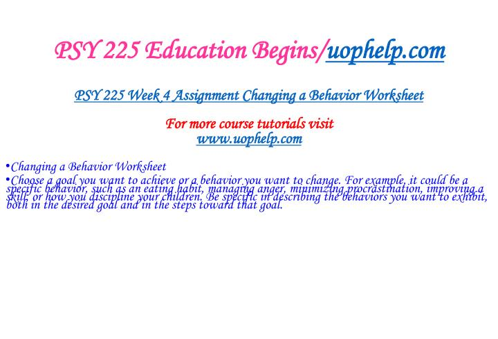 PSY 225 Education Begins/